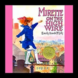 Mirette on the High Wire Audiobook