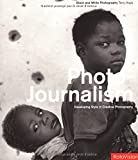 img - for Photo Journalism: Developing Style In Creative Photography (Black & White Photography) book / textbook / text book