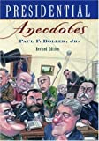 Presidential Anecdotes (0195107152) by Paul F. Boller Jr.