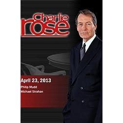 Charlie Rose - Philip Mudd; Michael Strahan  (April 23, 2013)