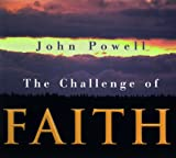 The Challenge of Faith (0883474255) by Powell, John