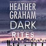 Dark Rites: Krewe of Hunters, Book 22 | Heather Graham
