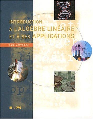 Algèbre linéaire et applications + MonLab XL - David C.LAY ...