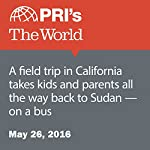 A Field Trip in California Takes Kids and Parents All the Way Back to Sudan - On a Bus | Hana Baba