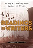 img - for Readings for Writers 12th edition by McCuen-Metherell, Jo Ray, Winkler, Anthony C. (2006) Paperback book / textbook / text book