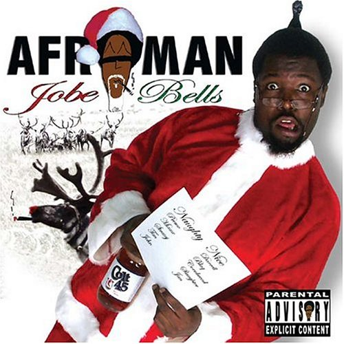 Afroman - Jobe Bells: Parental Advisory - Zortam Music