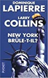 echange, troc Dominique Lapierre, Larry Collins - New York brûle-t-il ?