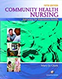 img - for Community Health Nursing: Advocacy for Population Health (5th Edition) book / textbook / text book