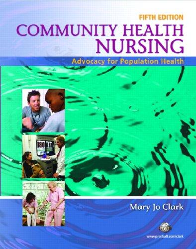 Community Health Nursing: Advocacy for Population Health...