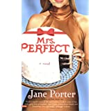 Mrs. Perfect ~ Jane Porter