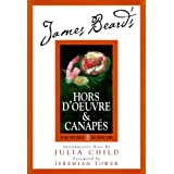 James Beard's and Hors D'oeuvre And Canapes (James Beard Library of Great American Cooking)