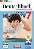 Deutschbuch - Differenzierende Ausgabe Hessen: 7. Schuljahr - Arbeitsheft mit Lösungen und Übungs-CD-ROM