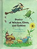 Poetry of Witches, Elves and Goblins (Reading Shelf Book)