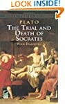 The Trial and Death of Socrates: Four...
