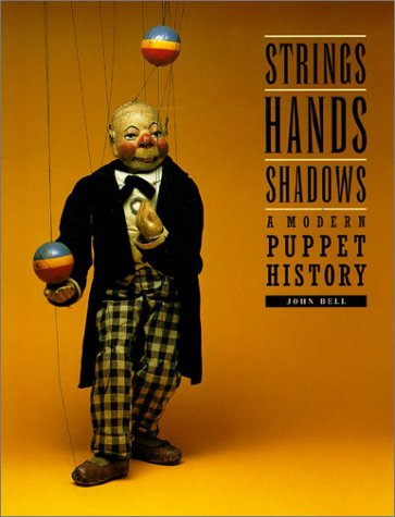 Strings, Hands, Shadows: A Modern Puppet History (DIAgram...