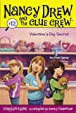Valentine s Day Secret (Nancy Drew and the Clue Crew #12)