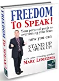 img - for Freedom To Speak - Your Personal Guide To Overcoming Your Fears book / textbook / text book