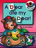 A Bear Ate My Pear! (Pop Into Phonics)