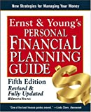 Ernst & Young's Personal Financial Planning Guide (Ernst and Young's Personal Financial Planning Guide)