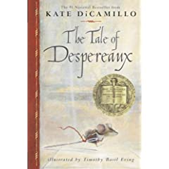 The Tale of Despereaux: Being the Story of a Mouse, a Princess, Some Soup and a Spool of Thread (Tale of Despereaux)