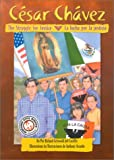 img - for Cesar Chavez: The Struggle for Justice / Cesar Chavez: La lucha por la justicia book / textbook / text book