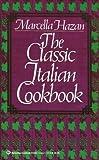 The Classic Italian Cookbook