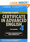 Cambridge Certificate in Advanced English 4 for Updated Exam Student's Book with answers: Official Examination Papers from University of Cambridge ESOL Examinations (CAE Practice Tests)