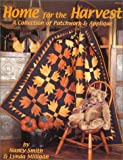 img - for Home for the Harvest : A Collection of Patchwork & Applique book / textbook / text book