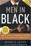 Image of Men in Black: How the Supreme Court Is Destroying America