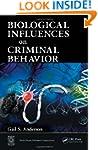 Biological Influences on Criminal Beh...