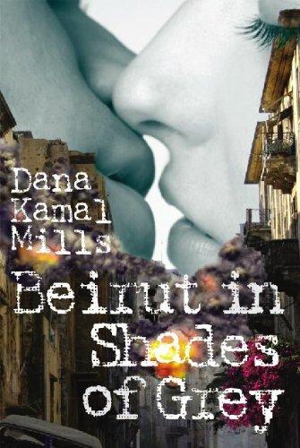 Book: Beirut in Shades of Grey by Dana Kamal Haffar