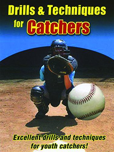 Drills & Techniques for Catchers