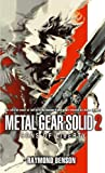 Raymond Benson Metal Gear Solid: Book 2: Sons of Liberty