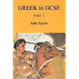 Greek to GCSE: Part 1by John Taylor