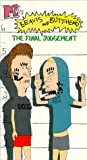 Beavis & Butthead: Final Judgement [VHS]