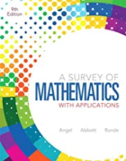 Survey of Mathematics with Applications, A (9th Edition)