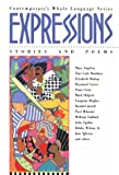 Expressions: Stories and Poems (Contemporary