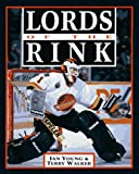 Lords of the Rink (0919591736) by Young, Ian