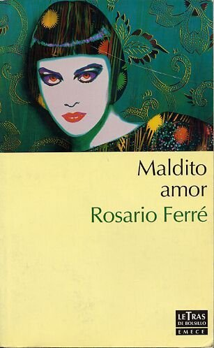 Maldito Amor (Spanish Edition)