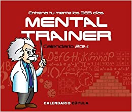 Calendario sobremesa Mental Trainer 2014 (Spanish) Perfect Paperback