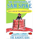 The Adventures of Sam Spike ~ The Karate Kids