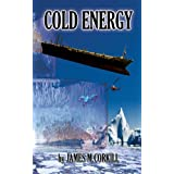 Cold Energy. An Alex Cave Adventure. Episode 2. (The Alex Cave Adventures)