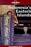 img - for Lonely Planet Indonesia's Eastern Islands book / textbook / text book