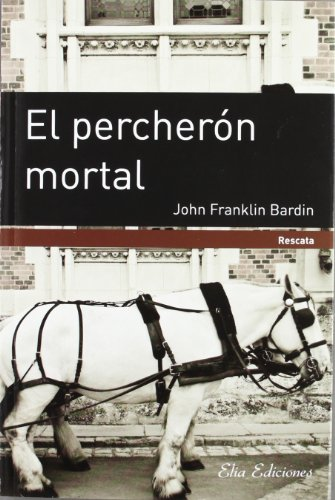 El Percherón Mortal descarga pdf epub mobi fb2