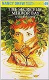 The Secret of Mirror Bay (Nancy Drew Mysteries) C. Keene