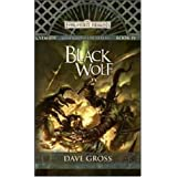 Black Wolf (Forgotten Realms Novel: Sembia: Gateway to the Realms)by Dave Gross