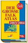 Der Gro�e Falk Atlas 2003/2004