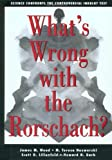img - for What's Wrong with the Rorschach? Science Confronts the Controversial Inkblot Test book / textbook / text book