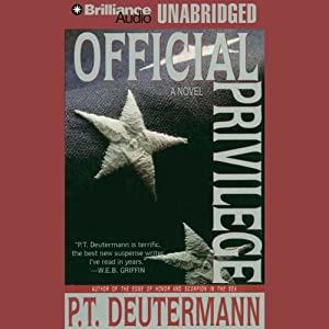 Official Privilege | [P. T. Deutermann]