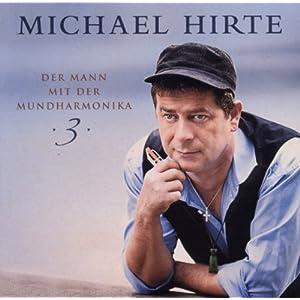 Michael Hirte - Der Mann Mit Der Mundharmonika 3 (2011)